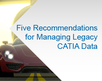 Managing Legacy CATIA Data